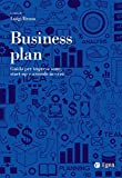 Business plan: Guida per imprese sane, start-up e aziende in crisi (Italian Edition)