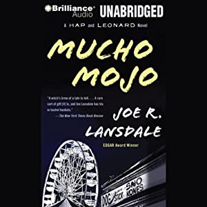 Mucho Mojo: Hap and Leonard #2 | [Joe R. Lansdale]