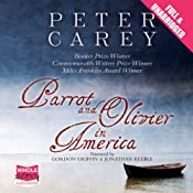 Parrot and Olivier in America | [Peter Carey]