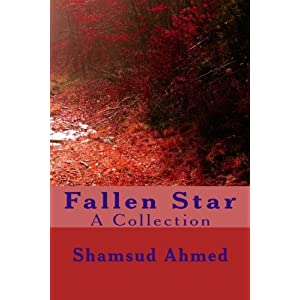 Fallen Star: Shamsud Ahmed (Volume 1)