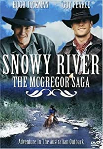 Snowy River - The McGregor Saga: Adventure in the Australian Outback