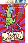 Jiggy's Genes: 1: Jiggy's Magic Balls...