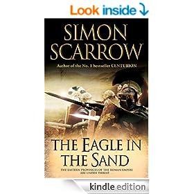 The Eagle In The Sand: Cato & Macro: Book 7: Roman Legion 7
