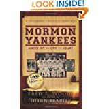 Mormon Yankees: Giants on and Off the Court
