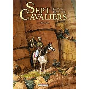 Sept Cavaliers, Tome 2 : Le prix du sang