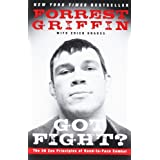 Got Fight?: The 50 Zen Principles of Hand-to-Face Combatby Forrest Griffin