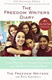 img - for The Freedom Writers Diary: How a Teacher and 150 Teens Used Writing to Change Themselves and the World Around Them book / textbook / text book