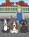 Sue Ellyn Smith The Dog Walker