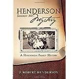 Henderson Smokey Mt. Mystery: A Henderson Family History