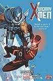 img - for Uncanny X-Men, Vol. 2: Broken book / textbook / text book