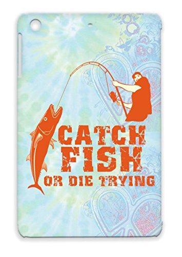Fishing Fun Water Boats Fisherman Fish Animals Nature Bait Outdoor Marine Life Angling Hobbies Bronze For Ipad Mini Tpu Catch Or Die Trying Cover Case