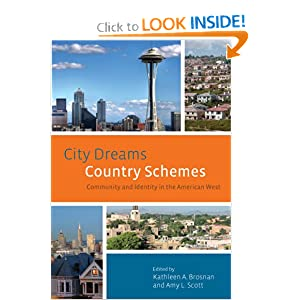 City Dreams, Country Schemes: Community and Identity in the American West (The Urban West Series)