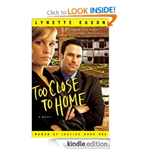 oo Close to Home (Women of Justice Book #1): A Novel