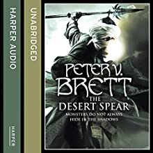 The Desert Spear: The Demon Cycle, Book 2 (       UNABRIDGED) by Peter V. Brett Narrated by Colin Mace