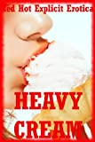 img - for Heavy Cream: Five Explicit Erotica Stories book / textbook / text book