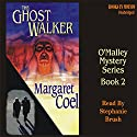 The Ghost Walker: Arapaho Indian Mysteries Hörbuch von Margaret Coel Gesprochen von: Stephanie Brush