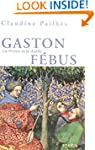 Gaston F�bus: Le prince et le diable