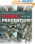 Crime Prevention: Approaches, Practic...