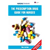 The Prescription Drug Guide for Nursesby Sue Jordan