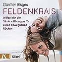 Feldenkrais: Wirbel für die Säule - Übungen für einen beweglichen Rücken Hörbuch von Günther Bisges Gesprochen von: Günther Bisges