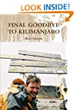 Final Goodbye To Kilimanjaro