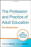 img - for The Profession and Practice of Adult Education: An Introduction book / textbook / text book