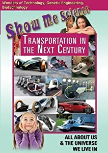 Technology - Transportation In The Next Century