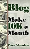 Blog: Make ,000 a Month