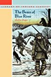 The Bears of Blue River (Library of Indiana Classics) (0253203309) by Major, Charles