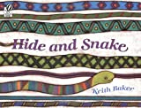 Hide and Snake (0152002251) by Baker, Keith