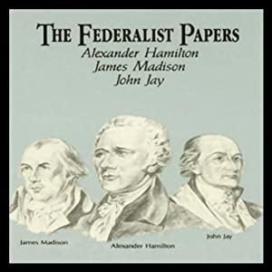 The Federalist Papers Audiobook