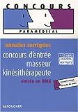 echange, troc Jean-Yves Nogret, Cédric Enjolras - Concours d'entrée masseur kinésithérapeute, entrée en IFMK : Annales corrigées