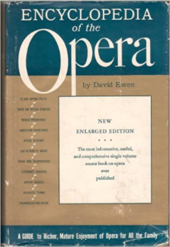 The new encyclopedia of the opera