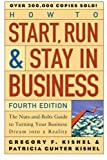 img - for How to Start, Run, and Stay in Business: The Nuts-and-Bolts Guide to Turning Your Business Dream Into a Reality book / textbook / text book
