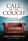 Call of the Couch: A Familys Love Affair with its Business. Schneiderman s Furniture