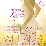 Keeping Kayla: Triple H Brides, Book 4 | Lacy Williams