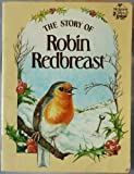img - for The Story of Robin Redbreast (Hedgerow Tales) book / textbook / text book