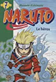 echange, troc Masashi Kishimoto - Naruto, Tome 7 : Le héros