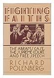 Fighting Faiths (0670813737) by Polenberg, Richard
