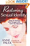Restoring Sexual Identity: Hope for W...