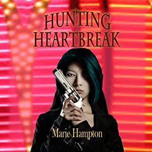 Hunting Heartbreak | [Marie Hampton]