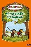 Oh, wie sch�n ist Panama: Die Geschichte, wie der kleine Tiger und der kleine B�r nach Panama reisen. Vierfarbiges Bilderbuch (MINIMAX) - JANOSCH