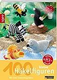 100 kleine Häkelfiguren: Mit vielen Anwendungsideen