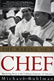 : The Making of a Chef: Mastering Heat at the Culinary Institute