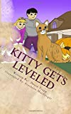 img - for Kitty Gets Leveled: A Daxton and Miranda Adventure Book (Daxton and Miranda Adventure Books) (Volume 4) book / textbook / text book
