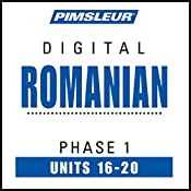 Romanian Phase 1, Unit 16-20: Learn to Speak and Understand Romanian with Pimsleur Language Programs |  Pimsleur