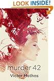 Murder 42 - A Thriller (Sarah King Mysteries Book 2)