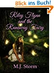 Riley Flynn and the Runaway Fairy (En...