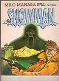Snowman (087416124X) by Alfredo Castelli