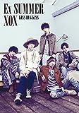 Ex SUMMER(初回生産限定盤A)(DVD付)
